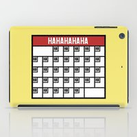 calendar iPad Cases featuring The Laughing Calendar by Josh LaFayette