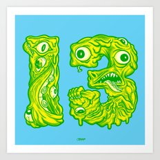 Ugly 13 Art Print