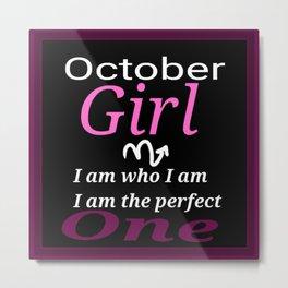 October girl  Metal Print
