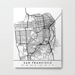 SAN FRANCISCO CALIFORNIA BLACK CITY STREET MAP ART Metal Print