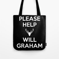 will graham Tote Bags featuring Please Help Will Graham by Paige Thulin