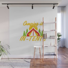 Camping is In-Tents Wall Mural