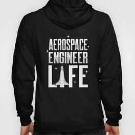 Aerospace Engineer Life Space Engineering Gifts product Hoody