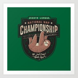 National Nap Championship Art Print