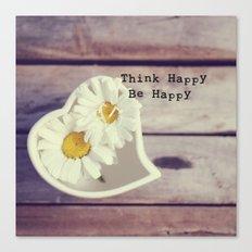 Think Happy Canvas Print