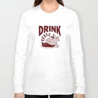 drink Long Sleeve T-shirts featuring DRINK by stephenwilliamschudlich