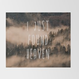 I Just Found Heaven Foggy Forest Throw Blanket