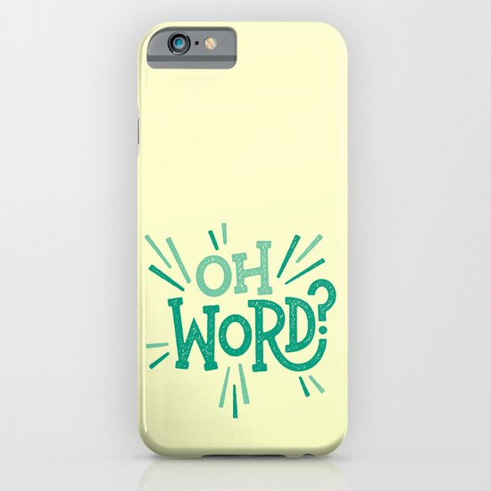 Oh Word? iPhone & iPod Case