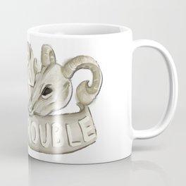 You're In Trouble Coffee Mug