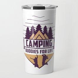 Camping Buddies For Life Shirt Funny outdoor shirt vintage Camping life Funny Gift ideas For Friends Travel Mug