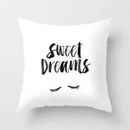 Sweet Dreams black and white contemporary minimalist typography poster home wall decor bedroom art Throw Pillow