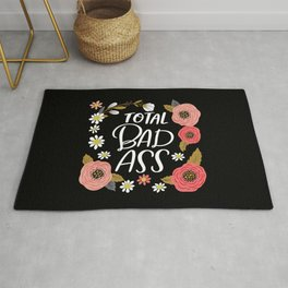 Pretty Not-So-Sweary: Total Bad Ass Rug