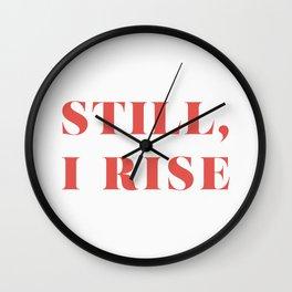 "Maya Angelou / ""Still, I Rise"" Wall Clock"