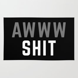 Awww Sh*t Funny Quote Rug