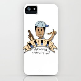 What Would Posey Do? iPhone Case