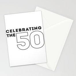 CELEBRATE THE 50 - NUMBER 2 RIGHT Stationery Cards