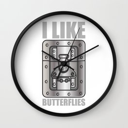 I Like Butterflies Stage Crew Lighting Technician Gift Wall Clock