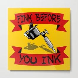 Tattoo Regret Metal Print