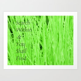 Search Within & You Shall Find. (Borderless) Art Print