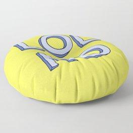 LOL NO Floor Pillow