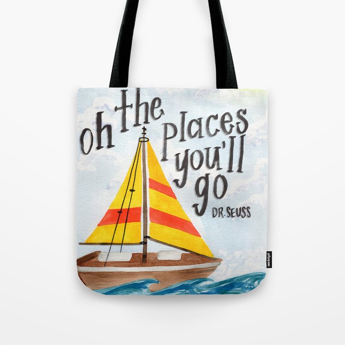 Oh the Places You'll Go - Dr. Seuss Tote Bag