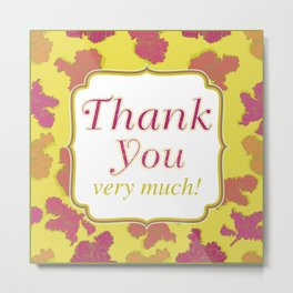 Thank you very much! (Irises pattern) Metal Print