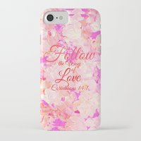 bible verse iPhone & iPod Cases featuring FOLLOW THE WAY OF LOVE Pretty Pink Floral Christian Corinthians Bible Verse Typography Abstract Art by The Faithful Canvas