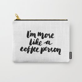 Coffee person Carry-All Pouch