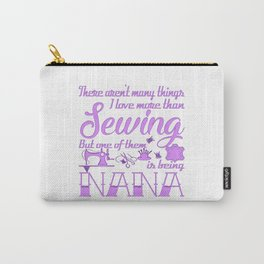 Sewing Nana Carry-All Pouch