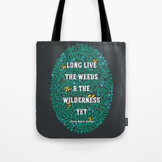 Weeds and Wilderness Tote Bag