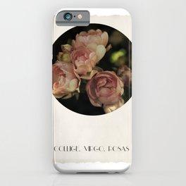 Collige, Virgo, Rosas iPhone Case