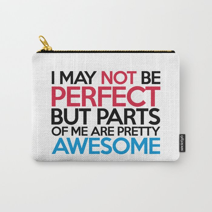 Not Be Perfect Funny Quote Carry-All Pouch