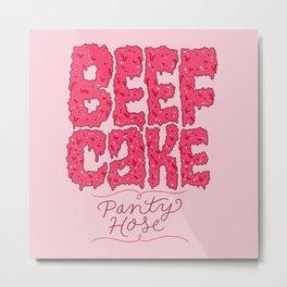 Beefcake Pantyhose Metal Print