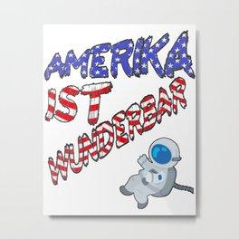 Amerika ist wunderbar Metal Print