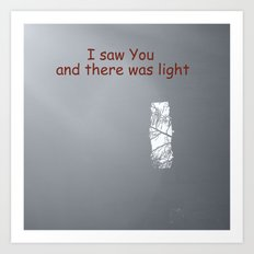 I saw You Art Print