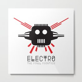 Electro - The Final Frontier Metal Print