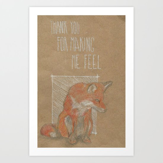 MAKING ME FELL Art Print