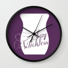 Stay Wickless Wall Clock
