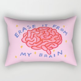 erase it from my brain Rectangular Pillow