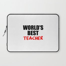 worlds best teacher funny quote Laptop Sleeve