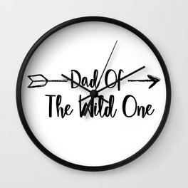 Dad Wild One Fuuny Fathers Day Gifts Wall Clock