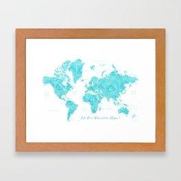 Let our adventure begin aquamarine world map Framed Art Print