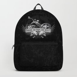 Hardcore. Old School. Deal With It. Classic Chopper and Skulls Backpack