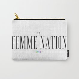 Femme Nation Carry-All Pouch