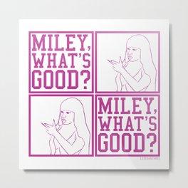 Miley What's Good - Fuchsia Metal Print