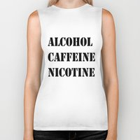 alcohol Biker Tanks featuring Alcohol Caffeine Nicotine  by mzscreations