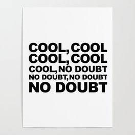 Cool no Doubt Poster