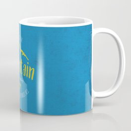 Mountain quote 3 Coffee Mug
