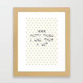 Mmm, pretty things ~ Polka Dots ~ poster ~ typography ~ illistration Framed Art Print