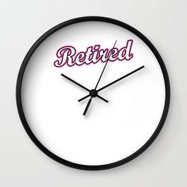 I'm Not Retired I'm A Full Time Grandma Retirees Grandmother Retirement Nana Veterans Gift Wall Clock